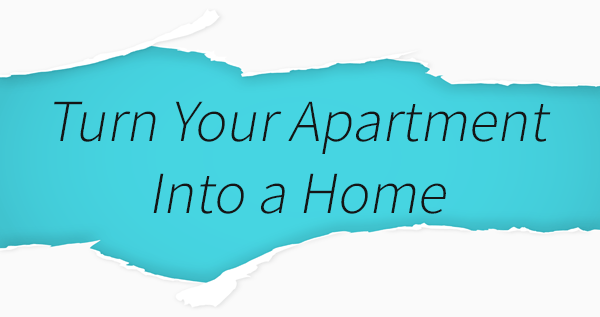 make your apartment a home