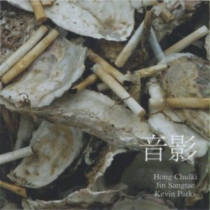 HONG CHULKI, JIN SANGTAE, AND KEVIN PARKS [音影] / 2011
