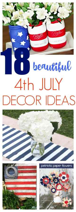 4th July Decor Ideas You Will Want to Make!