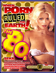 PORN RULED THE EARTH THE 80S