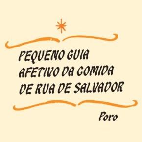 Ebook: Pequeno Guia Afetivo da Comida de Rua de Salvador