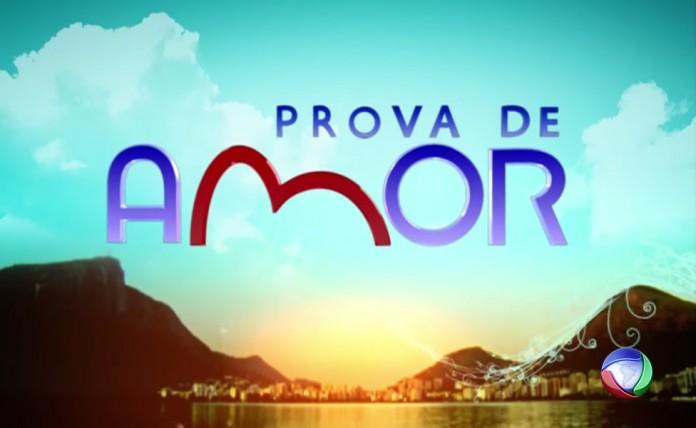 """Resumo Semanal: """"Prova De Amor"""" – 08/02/2016 a 19/02/2016"""