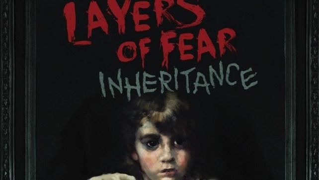 Trailer de lançamento de Layers of Fear: Inheritance