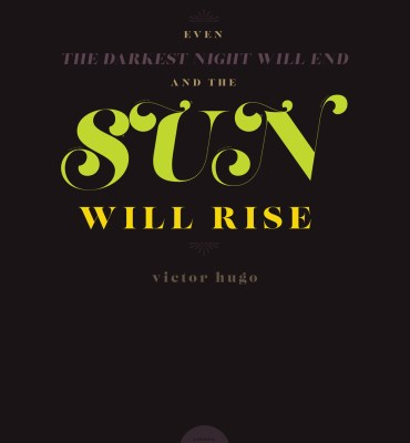 #44: Even the darkest night will end and the sun will rise. - Victor Hugo | Chronic Positivity Project | Inspiration Design by Mary Fran Wiley