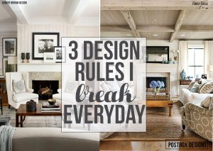 "3 Design ""Rules"" I Break Every Day"