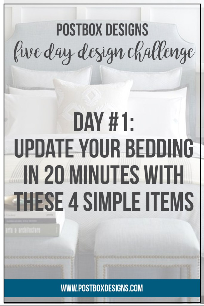 Postbox Designs: 5 Day Design Challenge: Day #1 Update your Master Bedroom Bedding. In just 20 minutes with 4 Items your bed is going to be your new favorite spot in your entire home! Follow along with all 5 Challenges at www.postboxdesigns.com