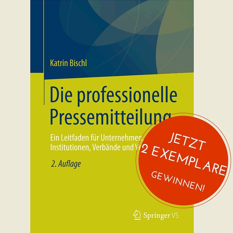 """Buchbesprechung: """"Die professionelle Pressemitteilung"""" von Dr. Katrin Bischl"""