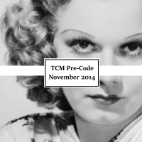 Pre-Code Movies on TCM in November and Other Site News