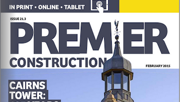 This month in Premier Construction Issue 21-3