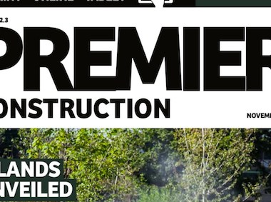 This month in Premier Construction Issue 22.3