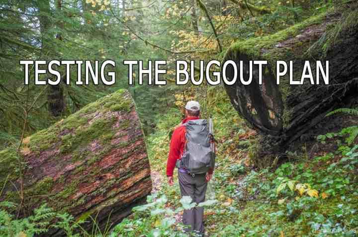 Testing the Bugout Plan