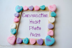Conversation Heart Picture Frames by Preschool Inspirations