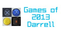 My Games of 2013 – Darrell