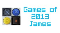 My Games of 2013 – James
