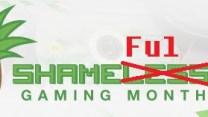 Shameful Gaming Month