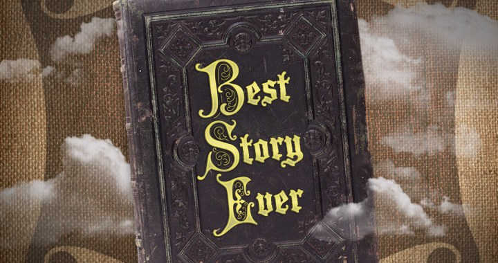 Best Story Ever