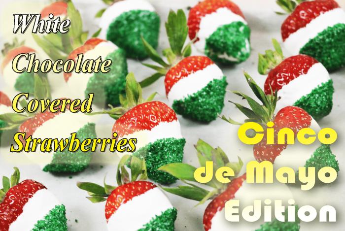 Chocolate Covered Strawberries – Cinco de Mayo edition!
