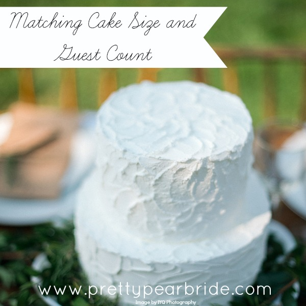 {Wedding Tip} Matching cake size and guest count