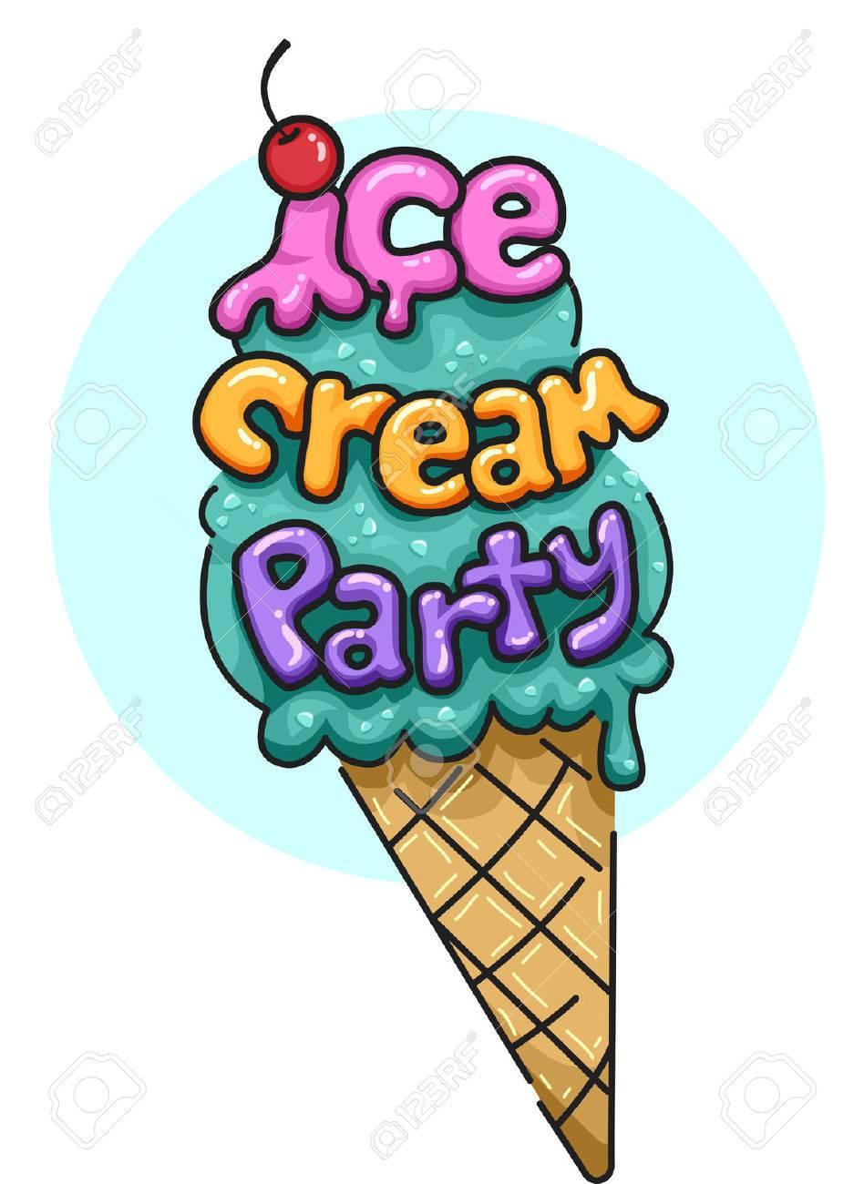 Decent Words Ice Cream Party Illustration Featuring An Ice Cream Cone Decorated Illustration Illustration Featuring An Ice Cream Cone Decorated Words baby Ice Cream Party