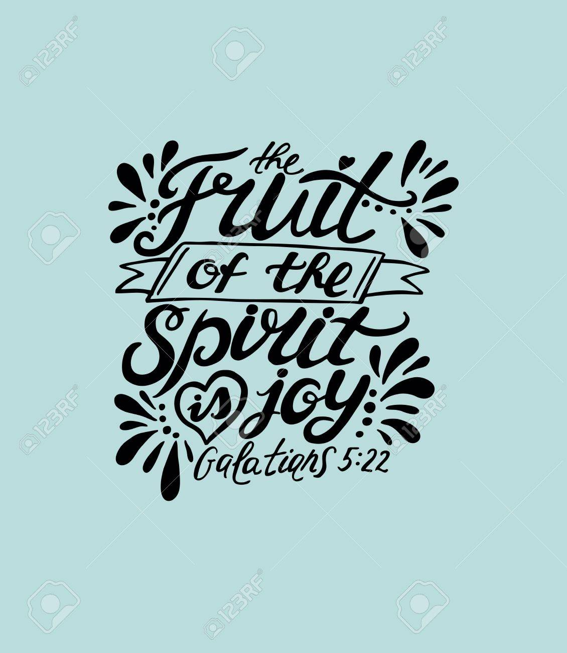 Fanciful New Testament Gala Bible Verse About Joyful Noise Bible Verse About Joy Comes Morning Spirit Is Joy Bible Verse Christian Poster 72898563 Hand Lettering Fruit inspiration Bible Verse About Joy
