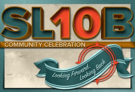 Last Day to apply to be a Part of the SL10B Community Celebration!