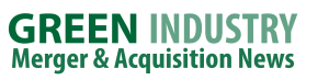 Green Industry Merger and Acquisition Newws