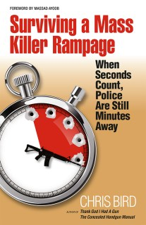 Surviving a Mass Killer Rampage by Chris Bird | Privateer Publications