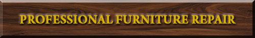 Professional Furniture Repair