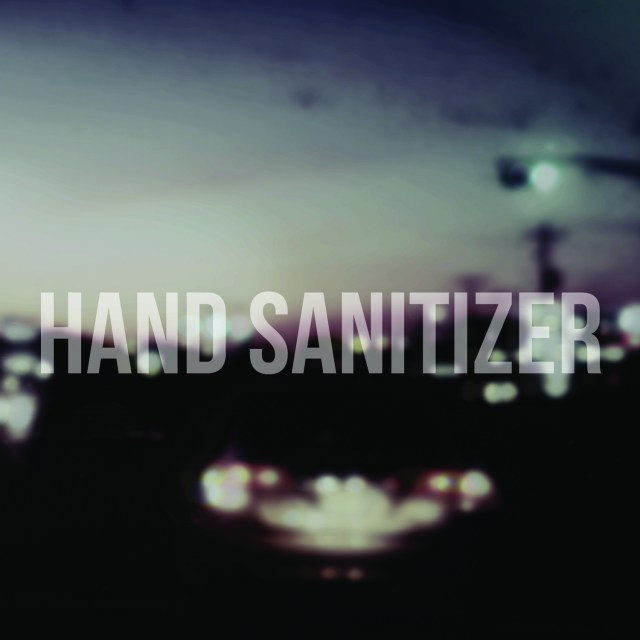 Hand Sanitizer - Problem Attic - Come With Me If You Want To Live - Split Record