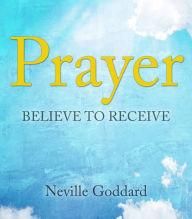 Prayer: Believe to Receive