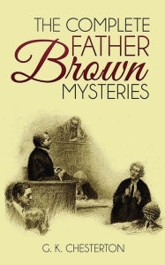 The Complete Father Brown Mysteries