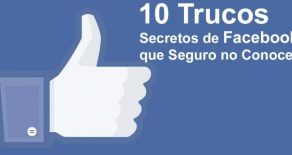 Diez Trucos Secretos de Facebook que Seguro no Conoces
