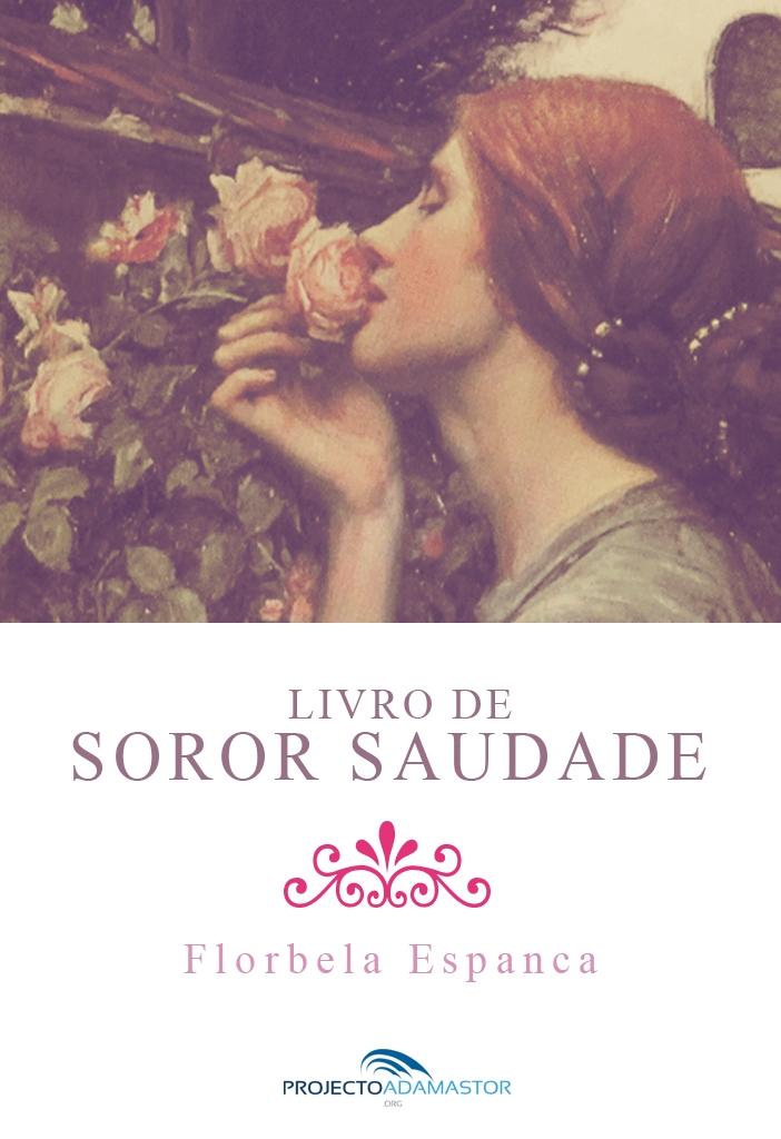 Florbela Espanca livro de soror saudade