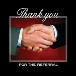 I Never Ask For Referrals, But Get Them All The Time