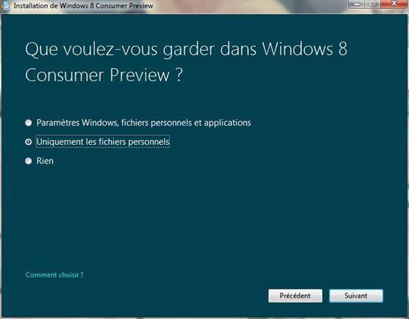 Capture d'écran - Installation de Windows 8, que voulez vous garder dans Windows 8 ?