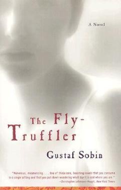 The Fly Truffler - Provence novel Gustav Sobin