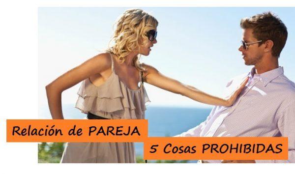 5 Cosas PROHIBIDAS en una Relación de PAREJA ¡NO Cometas estos ERRORES!