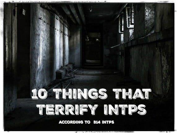 INTP Fears