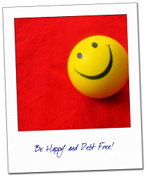 Be happy and debt free!