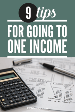9 Tips for Going to One Income