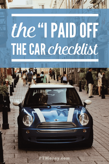 5 Things To Do After You Pay Off Your Car Loan   Part-Time Money