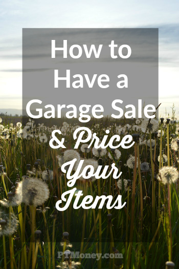 How to Have a Garage Sale and Price Your Items