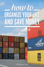 5 Ways to Organize Your Life and Save Money