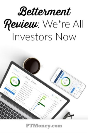 Betterment Review (2016 Update): Revolutionary Online Investing