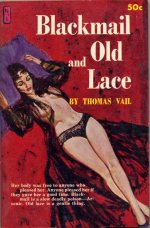 Blackmail And Old Lace  Thomas Vail
