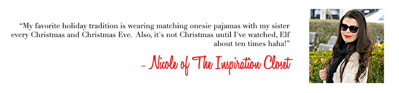 Nicole of The Inspiration Closet - Holiday Traditions