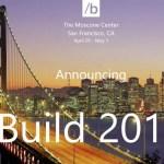 Microsoft BUILD 2015 (April 29 - May 1)