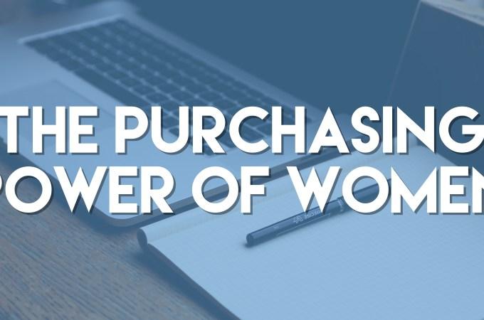 The Purchasing Power of Women