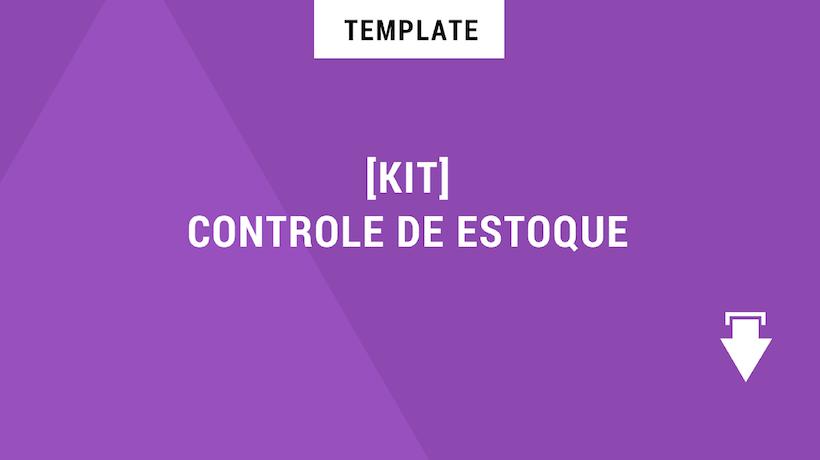 Template_Kit controle de estoque_download