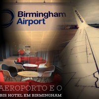 Aeroporto de Birmingham e o Hotel Ibis Aeroporto